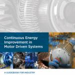 Guide Continuous Energy Improvement in Motor Driven Systems